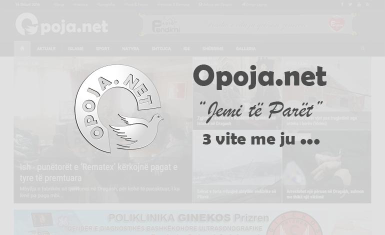 """""""Opoja.net"""" mbush tre vite: Jemi të parët !"""