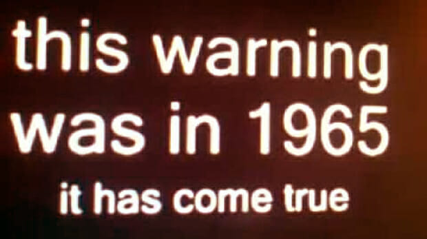 In 1965 An Unforgettable Warning Was Broadcast For All To Hear: 53 Years Later, It's Sadly Come True